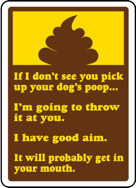 pick up your dog 39 s poop sign k1354 by safetysign com