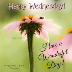 Happy Wednesday Have a Wonderful Day Quotes
