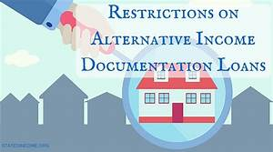 restrictions on alternative income documentation loans With alternative documentation loans