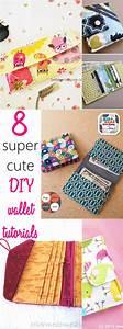 8 Super Cute DIY Wallet Tutorials - Sew Some Stuff