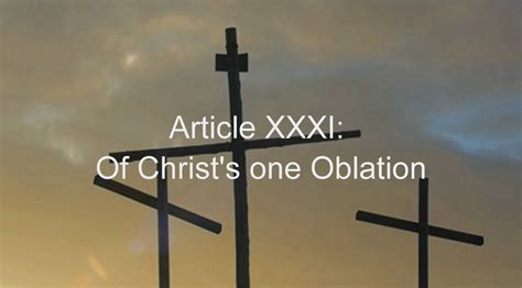 Article Xxxi Part 1 American Anglican Council