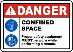 Danger Confined Space Sign by SafetySign.com
