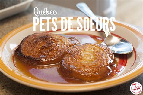 recette cuisine amerindienne recette pets de soeurs dessert québecois je papote le