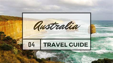 australia tourism bureau australia travel guide justraveling