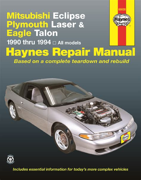 hayes car manuals 2000 mitsubishi eclipse free book repair manuals mitsubishi eclipse plymouth laser eagle talon 90 94 haynes repair manual haynes manuals