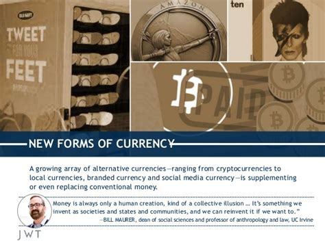 Non Fiat Currency by Jwt The Future Of Payments Currency October 2014