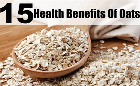 15 Amazing Health Benefits Of Oats