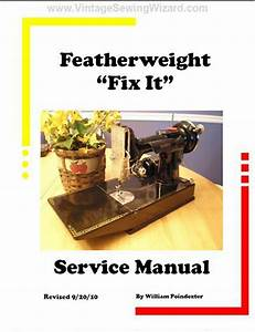 Singer Featherweight 221 Service Manual  Pc Windows Only