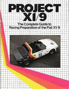 The Complete Guide To Racing Preparation Of The Fiat X19