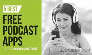 5 Best Free Podcasts Apps for Your Android Smartphone