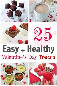 25 Easy and Healthy Valentine's Day Treats - Chelsey Amer