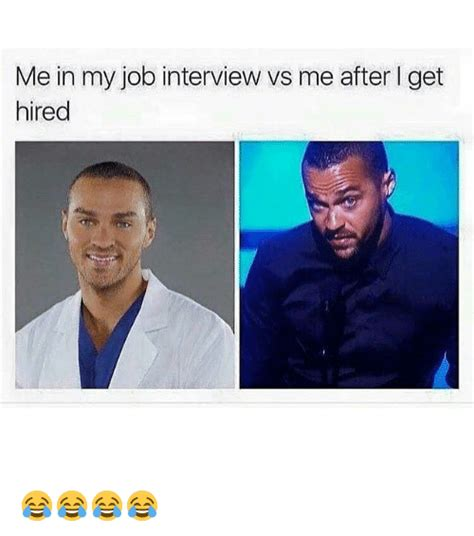 Get Me Hired by Me In My Vs Me After L Get Hired