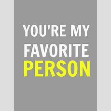 Life Unscripted Free Printable{s} You're My Favorite