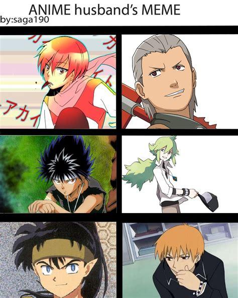 Reddit Anime Memes - anime husband s meme by mighty dragon on deviantart