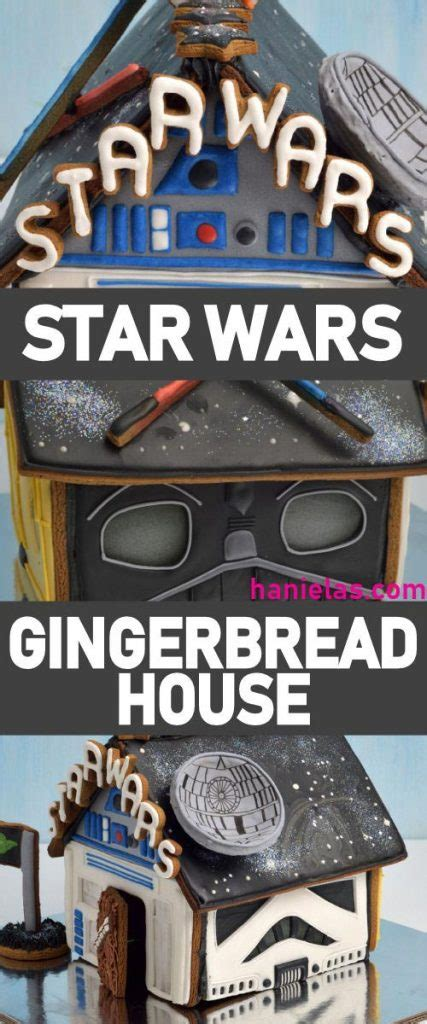 amazing star wars gingerbread house hanielas