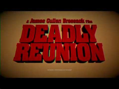deadly reunion official trailer  hd youtube