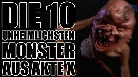 Die 10 Unheimlichsten Monster Aus Akte X Youtube