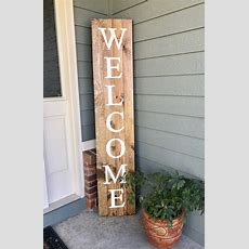 Welcome Wood Sign  6' Tall, 5'tall Or 4' Tall  Home