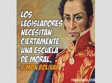 Históricas frases de Simón Bolívar Frases para imágenes