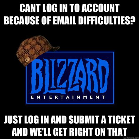 Submit A Meme - cant log in to account because of email difficulties just log in and submit a ticket and we ll