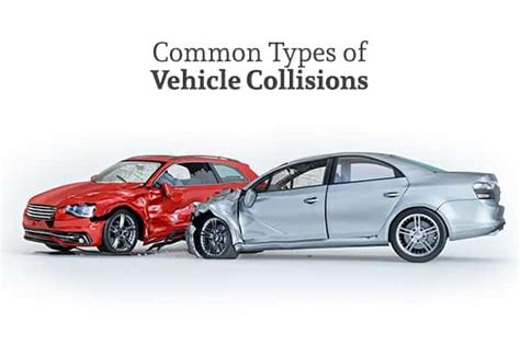 The Most Common Types Of Vehicle Collisions