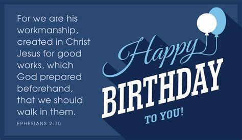 Have a great time on this special day, you deserve it. Free Happy Birthday to You - Ephesians 2:10 eCard - eMail ...