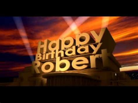 Happy Birthday Robert Images Happy Birthday Robert