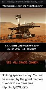 Last Message From the Opportunity Rover My Battries Are ...