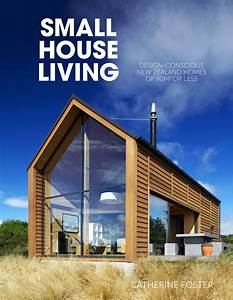 Small house living penguin books new zealand for Small house living