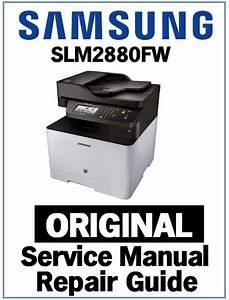 Samsung Slm2880fw Printer Service Manual And Repair Guide
