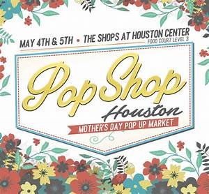 Mother's Day Pop Up at The Shops at Houston Center