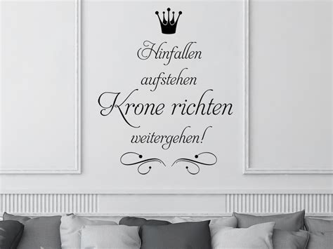 Spruch Hinfallen Krone Richten by Wandtattoo Hinfallen Aufstehen Krone Richten