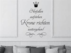 Spruch Krone Richten : wandtattoo hinfallen aufstehen krone richten weitergehen von ~ Markanthonyermac.com Haus und Dekorationen