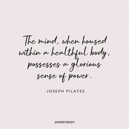 Quotes Pilates Mind Themerrymakersisters Words