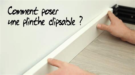 comment poser une plinthe clipsable