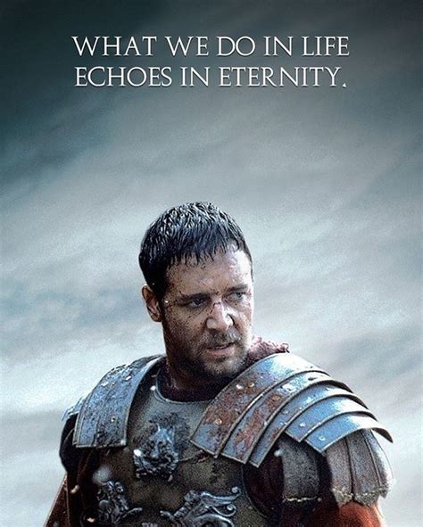 What We Do in Life Echoes In Eternity . . . . #abs # ...