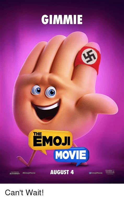 Emoji Movie Memes - gimmie the emoji movie olumbi pictures august 4 aiation emojimovie femojimovie can t wait
