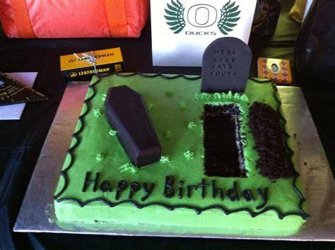 birthday cake     friend coffin  grave