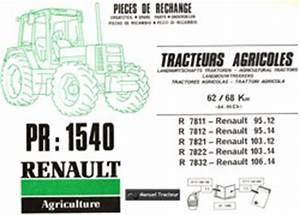 Catalogue Pieces De Rechange Renault Pdf : manuel entretien tracteur renault 95 12 95 14 103 12 103 14 106 14 ~ Medecine-chirurgie-esthetiques.com Avis de Voitures