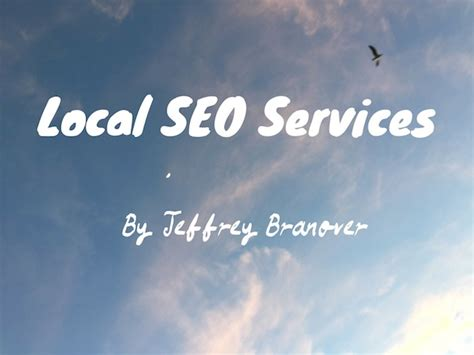 Local Seo Services by Local Seo Services By Jeffrey Branoverlos Angeles