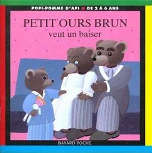 Petit Ours Brun En Français : livre petit ours brun veut un baiser dani le bour ~ Dailycaller-alerts.com Idées de Décoration