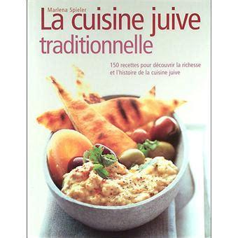 fnac livre cuisine la cuisine juive traditionnelle relié marlena spieler