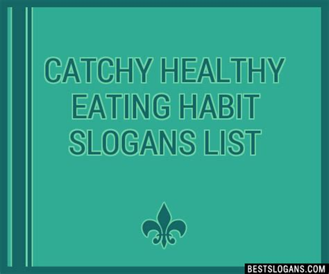 catchy healthy eating habit slogans list taglines