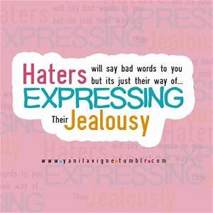Quotes About Haters And Jealousy Google Quotes About Friendship