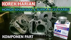 Korek Harian Honda Kharisma  U0026 Supra X 125 Karbu