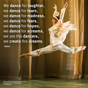 Dance quotes | Northern Ballet