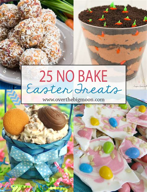 easter treat 25 no bake easter treats over the big moon