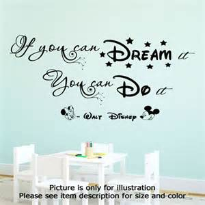 disney wall quote if you can dream it you can do it wall With inspirational disney sayings wall decals