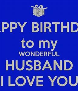 HAPPY BIRTHDAY to my WONDERFUL HUSBAND I LOVE YOU Poster ...