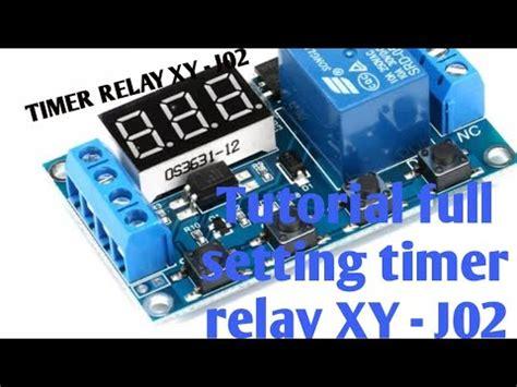 tutorial cara memasang dan mensetting timer relay xy j20 untuk mesin tetas telur otomatis youtube